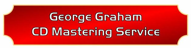 George D. Graham CD Mastering Service